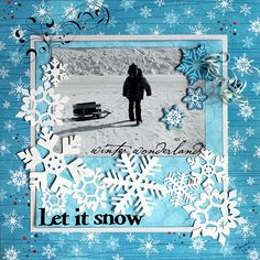Let it Snow - Scrapbook.com