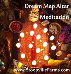 Dream Map Altar Meditation