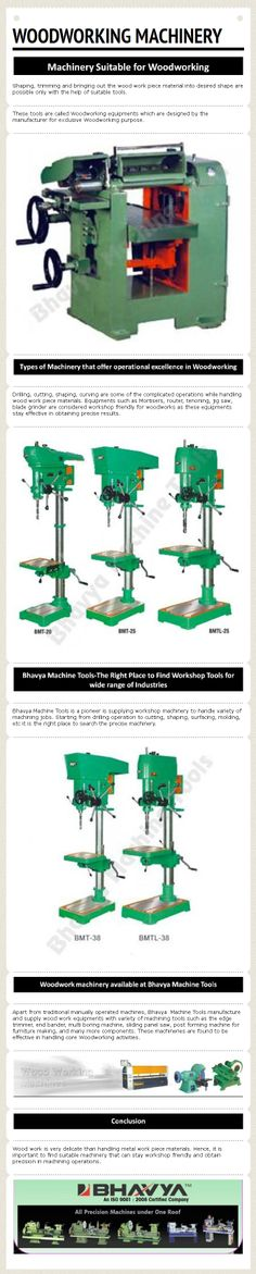 Bhavya Machine Tools is a pioneer is supplying workshop machinery to handle variety of machining jobs. Starting from drilling operation to cutting, shaping, surfacing, molding, etc it is the right place to search the precise machinery. Kindly Visit - http://www.bhavyamachinetools.com/wood-working-machines.html