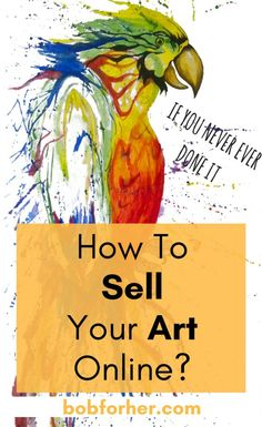 How to sell your art online? If you can purchase artwork online, can you generate income by offering your art online too? Naturally, you can! Some individuals have actually established some quite effective services doing simply that. How simple is it fo Selling Art Online, Buy Art Online, Make Money Online, How To Make Money, Start Up Business, Online Business, Business Tips, Etsy Business, Artwork Online