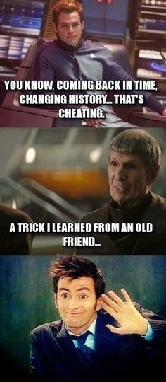 Omg Spock and the Doctor.... Wait... Doctor Spock.... DOCTOR Spock.... O.o Mind officially blown......
