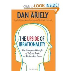 "Another great book by Dan Ariely.  The first part of ""Logic at work"" is really a must read for every manager."