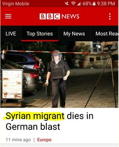 Stupidity: A muslim male detonates a bomb to kill German people, and the BBC morons make this their title???