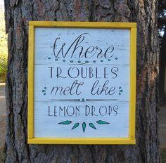 Joyful Island Creations Where troubles by joyfulislandcreation Lemon Kitchen Decor, Kitchen Themes, Kitchen Ideas, Room Signs, Mellow Yellow, Classroom Decor, Girl Nursery, Farmhouse Decor, Farmhouse Kitchens