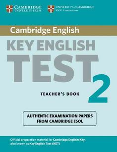 Cambridge Key English Test 2: Examination Papers from the University of Cambridge Esol Examinations