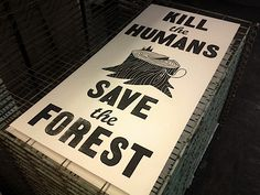 "brilliant to create ""kill human ads"" on paper... which kills more trees lol"
