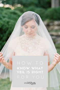 How to know what veil is right for you | Photography: Cassidy Carson