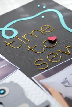 Silhouette America Blog | Scrapbook Layout : Time To Sew (Handstitching Tutorial)