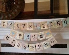 Vintage map print Banner, Travel theme Bridal Shower , From miss to mrs banner, destination wedding, wedding decor nautical theme