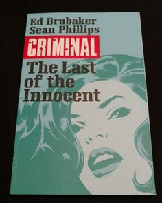 I re-read #Criminal 'The Last of the Innocent's by Ed Brubaker and Sean Phillips from Image Comics. Another great entry to the series. I loved the art choices for the flashbacks showing an Archie-like feel for the old days. A good story with some interesting twists. Recommended.