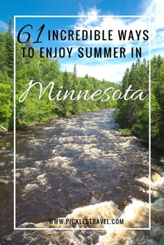 61 things to do, places to see, hiking, boating, activities and more to do this summer across Minnesota. From visiting the state fair to exploring state parks to kid activities this is the list for you