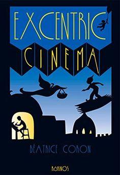 Excentric Cinema, http://www.amazon.es/dp/841612633X/ref=cm_sw_r_pi_awdl_7B7mxb35PM767