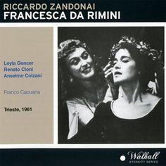 Francesca Da Rimini: Riccardo Zandonai: Amazon.fr: Musique