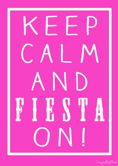 Free Fiesta Printable from http://DesignedByBH.com/  #free #printable #fiesta #cincodemayo #cinco #keepcalm #calm