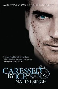Caressed by Ice (Psy-Changeling #3) by Nalini Singh. 5 stars