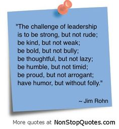 Leadership by Jim Rohn. Someone please pass this message to the leadership of my husband's squadron! Great Quotes, Quotes To Live By, Me Quotes, Motivational Quotes, Inspirational Quotes, Leadership Quotes, Leadership Qualities, Effective Leadership, Leadership Activities