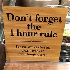 It benefits sales if you enjoy your cheese selection, so Wegmans® reminds you of the Don't Forget The 1 Hour Cheese Rule so you allow your choice to warm Benefit Sale, Visual Merchandising, Don't Forget, Sunday, Cheese, Domingo