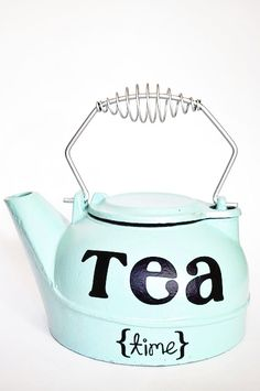 Cute idea, find an old tea kettle at Goodwill, spray paint it and stencil this on to put in the kitchen!