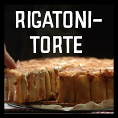 Rigatoni-Torte - My list of simple and healthy recipes Rigatoni, Veggie Recipes, Pasta Recipes, Cooking Recipes, Tasty Video, Ravioli, Bistro Food, Snacks Für Party, How To Eat Paleo