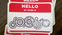 """Doctor Who Name Tag - Doctor Who Cosplay Prop/Nametag for the Doctor """"Hello My Name Is"""" with Gallifreyan Doctor Who Cosplay, Doctor Names, Doctor Who Party, Hello My Name Is, Name Tags, Thats The Way, Time Lords, Geek Out, Dr Who"""