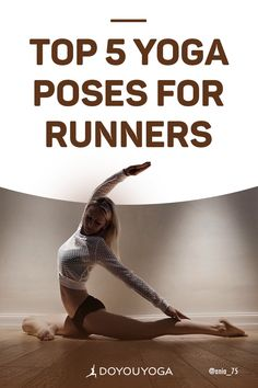 Add these yoga poses to your regular stretching or yoga routine to help counteract the specific tight spots that running can create, and to help you develop deeper core strength to keep you safe while you run. | DOYOUYOGA.com
