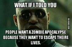 People want to escape their lives