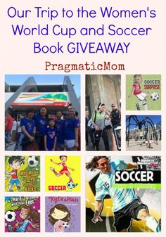 Our Trip to the Women's World Cup and Soccer Books for Kids GIVEAWAY :: PragmaticMom #soccer #KidLit