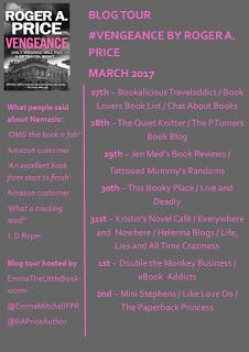 Roger A. Price Author Blog: VENGEANCE BLOG TOUR w/c: 27th March - Don't miss i...
