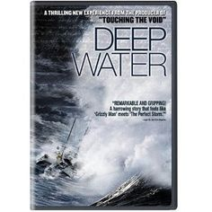 Deep Water (2007) 92min: is the stunning true story of the fateful voyage of Donald Crowhurst, an amateur yachtsman who enters the most daring nautical challenge ever – the very first solo, non-stop, round-the-world boat race. (Sports Documentary)