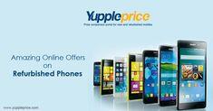 Amazing #online offers on #RefurbishedPhones