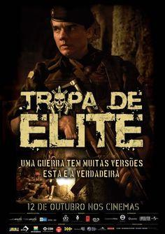 Tropa de Elite (2007), de José Padilha