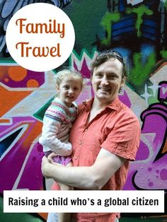 Family Travel Series - interview with a family who is raising a global citizen