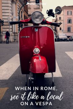 When in Rome, See It like a Local: on a Vespa Travel Magazines, Like A Local, Rome Italy, See It, Tour Guide, Spider, Jet, Wanderlust, Vespas