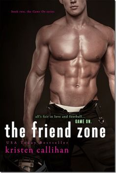 Cover Reveal: The Friend Zone (Game On #2) by Kristen Callihan