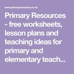 Primary Resources - free worksheets, lesson plans and teaching ideas for primary and elementary teachers. English Resources, Primary Resources, Free Teaching Resources, Teaching Ideas, English Websites, Ks2 Classroom, Classroom Language, Color Flashcards, Weather Words