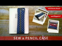 DIY: zippered pencil pouch on an elastic book wrap