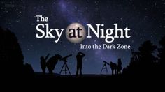 Video Documentaries: The Sky at Night - Into the Dark Zone