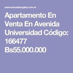 Apartamento En Venta En Avenida Universidad Código: 166477  Bs55.000.000