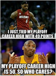 Kobe Bryant vs. LeBron James! #NBAPlayoffsCareerHigh - http://nbafunnymeme.com/uncategorized/kobe-bryant-vs-lebron-james-nbaplayoffscareerhigh