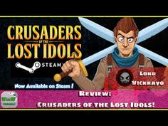 Review - Crusaders of the lost idols