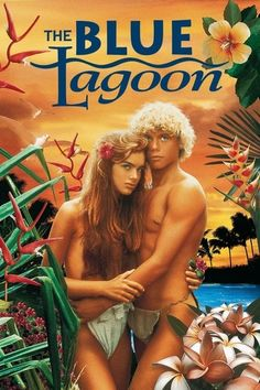 Brooke Shields and Christopher Atkins - Young Love....The Blue Lagoon (1980) One of my very first Chick Flicks