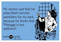 Massage is too addictive
