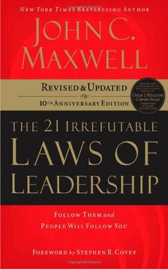 The 21 Irrefutable Laws of Leadership: Follow Them and People Will Follow You (10th Anniversary Edition) by John C. Maxwell http://www.amazon.com/dp/0785288376/ref=cm_sw_r_pi_dp_Pis7tb04Q9K2Y