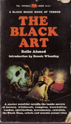 Classic:  THE BLACK ART by Rollo Ahmed (Paperback Library 1968)