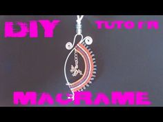 DIY - Tuto FR / Pendentif en macramé et fil aluminium - YouTube