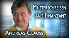 Musterschreiben ans Finanzamt (Tipps für System-Aussteiger mit Andreas C...