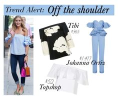 """""""Trend Alert. Off the shoulder"""" by gabrielaguevaraa ❤ liked on Polyvore featuring Topshop, TIBI and Johanna Ortiz"""