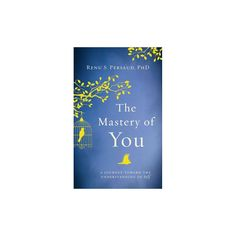 Mastery of You (Hardcover) (Renu S. Persaud)