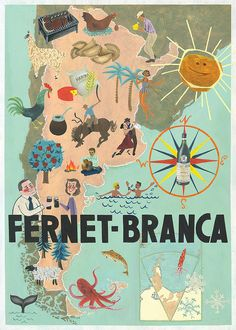 Another Fernet Branca poster with an Argentine theme :) 2011 Vintage Italian Posters, Vintage Travel Posters, Vintage Labels, Vintage Ads, Argentina Map, Motorcycle Posters, Retro Poster, Kunst Poster, We Are The World