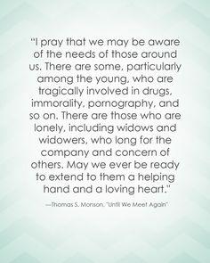 LDS Quote | Thomas S. Monson #service #charity #love http://sprinklesonmyicecream.blogspot.com/